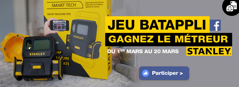 concours batappli facebook metreur stanley a gagner